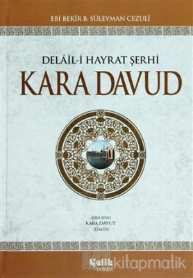 Delail-i Hayrat Şerhi Kara Davud (Şamua) (Ciltli)