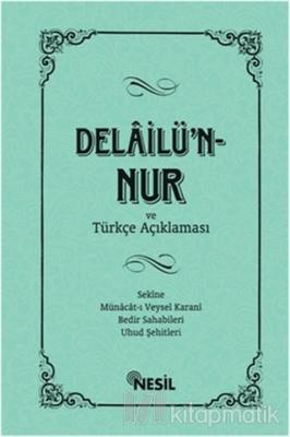Delâilü'n-Nur ve Türkçe Açıklaması Kenan Demirtaş