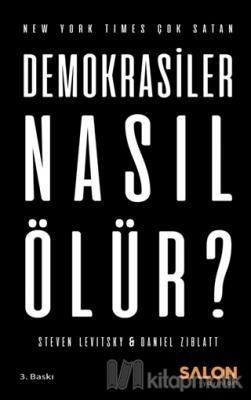 Demokrasiler Nasıl Ölür? Steven Levitsky