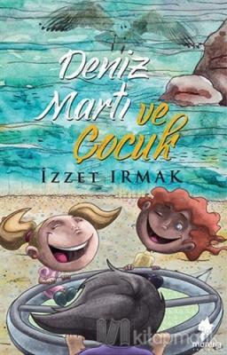 Deniz Martı ve Çocuk İzzet Irmak