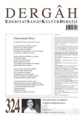 Dergah Edebiyat Kültür Sanat Dergisi Sayı: 324 Şubat 2017