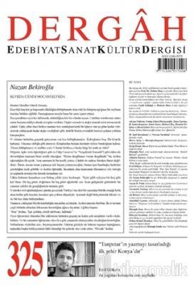 Dergah Edebiyat Kültür Sanat Dergisi Sayı: 325 Mart 2017