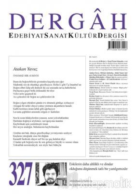 Dergah Edebiyat Kültür Sanat Dergisi Sayı: 327 Mayıs 2017