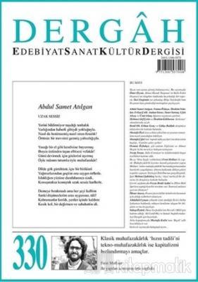 Dergah Edebiyat Kültür Sanat Dergisi Sayı: 330 Ağustos 2017