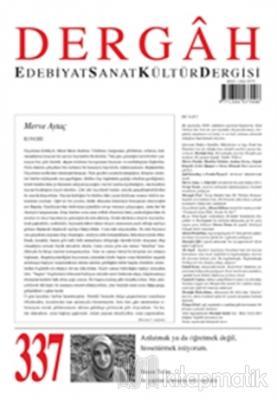 Dergah Edebiyat Kültür Sanat Dergisi Sayı: 337 Mart 2018