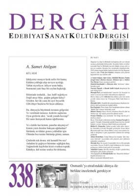 Dergah Edebiyat Kültür Sanat Dergisi Sayı: 338 Nisan 2018