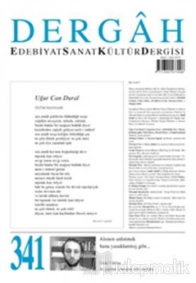 Dergah Edebiyat Kültür Sanat Dergisi Sayı: 341 Temmuz 2018