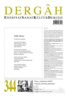 Dergah Edebiyat Kültür Sanat Dergisi Sayı: 344 Ekim 2018