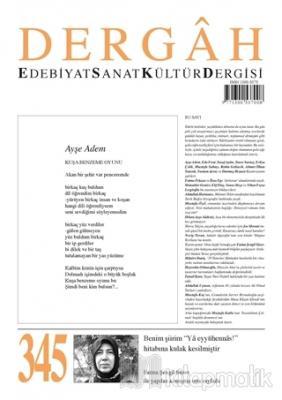 Dergah Edebiyat Sanat Kültür Dergisi Sayı: 345 Kasım 2018
