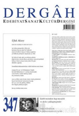 Dergah Edebiyat Sanat Kültür Dergisi Sayı: 347 Ocak 2019