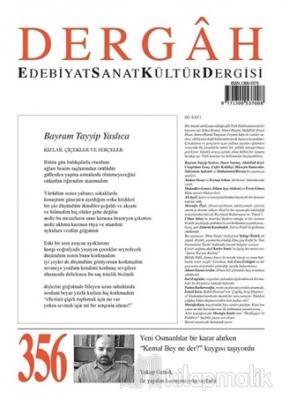 Dergah Edebiyat Sanat Kültür Dergisi Sayı: 356 Ekim 2019