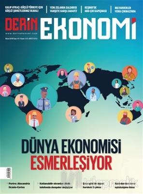 Derin Ekonomi Aylık Ekonomi Dergisi Sayı: 47 Nisan 2019
