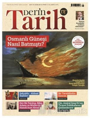 Derin Tarih Aylık Tarih Dergisi Sayı: 79 Ekim 2018 Kolektif