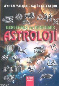 Derlenmiş ve Denenmiş Astroloji