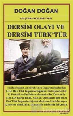 Dersim Olayı ve Dersim Türk'tür