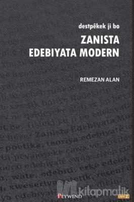 Destpekek Ji Bo Zanista Edebiyata Modern Remezan Alan