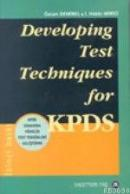 Developing Test Technigues For Kpds