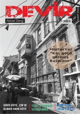 Devir Dergi Sayı: 1 Şubat 2020