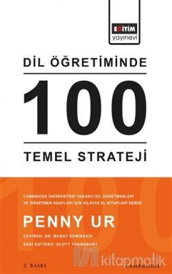 Dil Öğretiminde 100 Temel Strateji Penny Ur