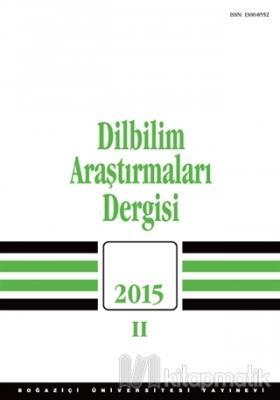 Dilbilim Araştırmaları Dergisi : 2015 / 2
