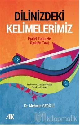 Dilinizdeki Kelimelerimiz Mehmet Gedizli