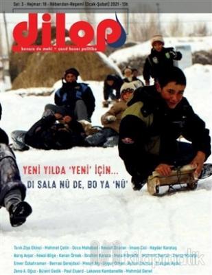 Dilop Dergisi Sayı: 18 Ocak - Şubat 2021 Kolektif
