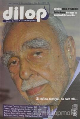 Dilop Dergisi Sayı: 6 Ocak - Şubat 2019 Kolektif
