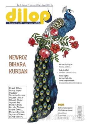 Dilop Dergisi Sayı: 7 Mart - Nisan 2019 Kolektif