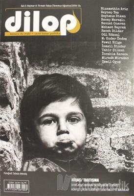Dilop Dergisi Sayı: 9 Temmuz - Ağustos 2019 Kolektif