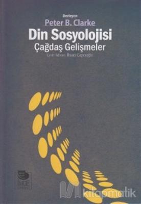 Din Sosyolojisi - Çağdaş Gelişmeler