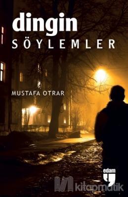 Dingin Söylemler Mustafa Otrar