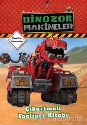 Dinozor Makineler Çıkartmalı Faaliyet Kitabı