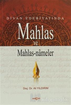 Divan Edebiyatında Mahlas ve Mahlasnameler