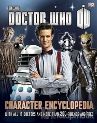 Doctor Who Character Encyclopedia : With All 11 Doctors and More Than 200 Friends and Foes (Ciltli)