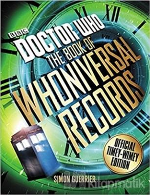 Doctor Who: The Book of Whoniversal Records: Official Timey-Wimey Edition
