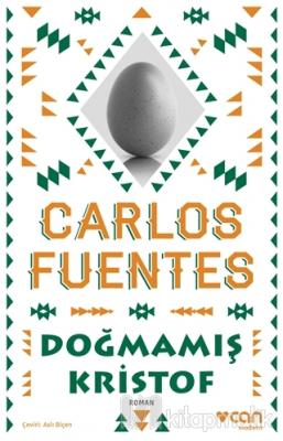 Doğmamış Kristof Carlos Fuentes