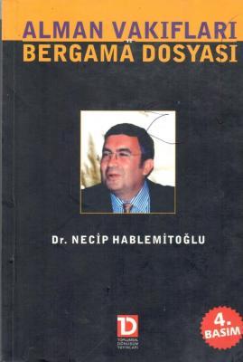 Alman Vakıfları Bergama Dosyası