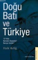 Doğu Batı ve Türkiye