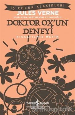 Doktor Ox'un Deneyi (Kısaltılmış Metin)