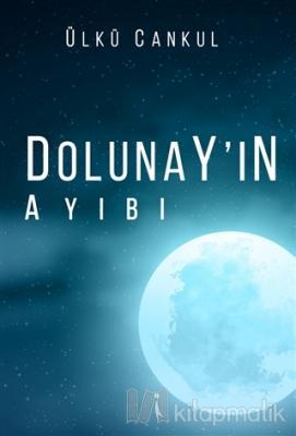 Dolunay'ın Ayıbı