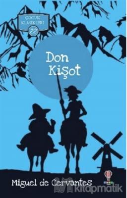Don Kişot - Çocuk Klasikleri 22