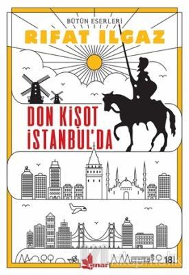 Don Kişot İstanbul'da Rıfat Ilgaz