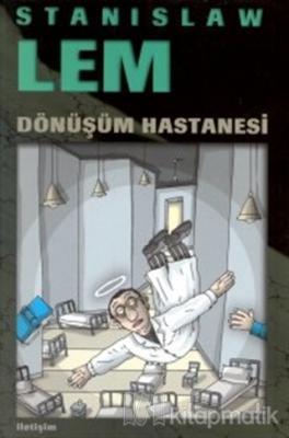 Dönüşüm Hastanesi Stanislaw Lem