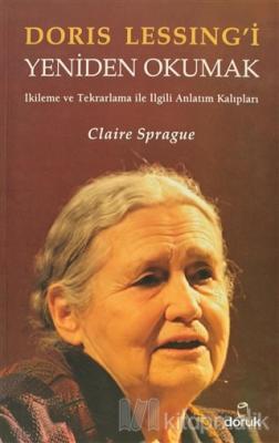 Doris Lessing'i Yeniden Okumak