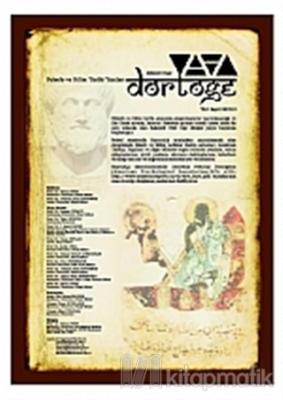 Dörtöğe Felsefe ve Bilim Tarihi Yazıları Hakemli Dergisi Sayı: 1 Yıl: 1