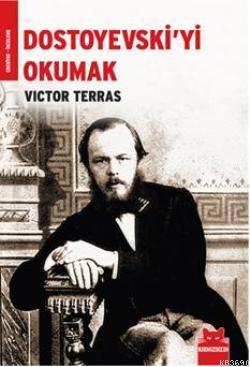 Dostoyevskiyi Okumak