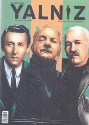 Yalnız 2 Aylık Edebiyat Dergisi Şubat - Mart 2019 Sayı:3