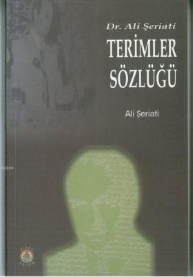 Dr. Ali Şeriati Terimler Sözlüğü