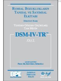 Dsm- Iv- Tr (cilt 2) Ruhsal Bozuklukların Tanısal ve Sayımsal El Kitabı Yeniden Gözden Geçirilmiş