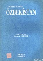 Dünden Bugüne Özbekistan